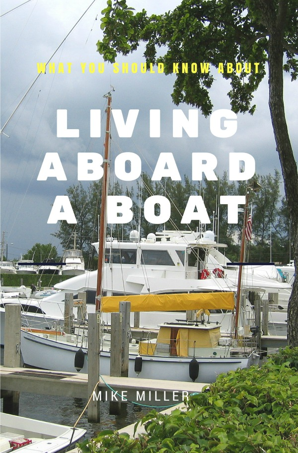 Living Aboard a Boat, Available at Amazon
